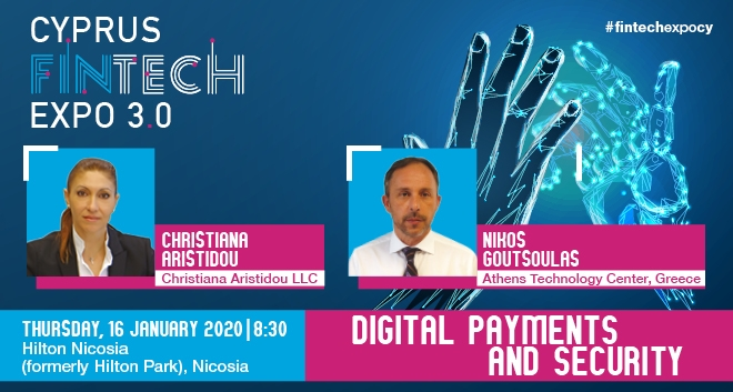 Cyprus FinTech Expo 3.0: Digital Payments And Security