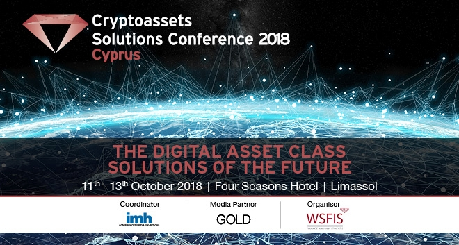 Cryptoassets Solutions Conference 2018