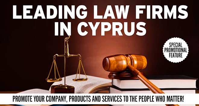 Gold Magazine Special Promotional Feature – Leading Law Firms in Cyprus