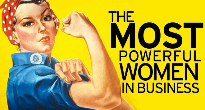The Most Powerful Women in Business