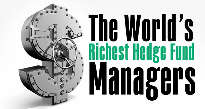 The World's Richest Hedge Fund Managers